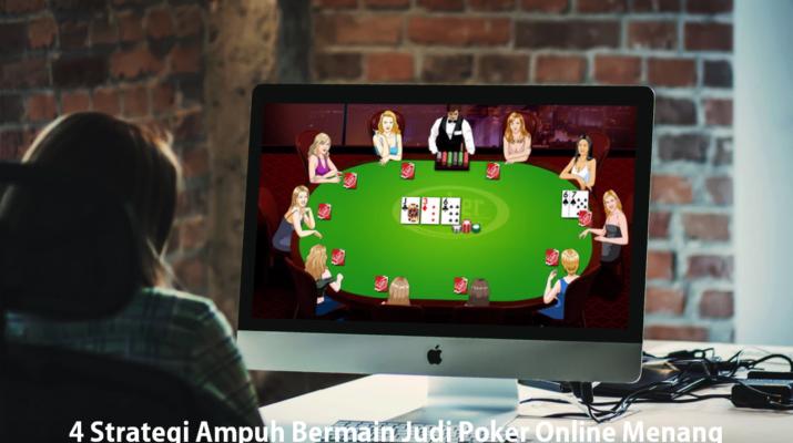 Bagaimana Cara Menang Di Poker Dalam 4 Langkah Sederhana